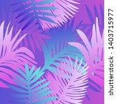 tropical botanical seamless...   Shutterstock .eps vector #1403715977