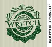 green wretch distressed grunge... | Shutterstock .eps vector #1403817557