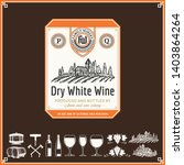 vector vintage white wine label.... | Shutterstock .eps vector #1403864264