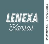 lenexa  kansas t shirt printing ... | Shutterstock .eps vector #1404238061