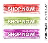 shop now banner. set of three...   Shutterstock .eps vector #1404416654