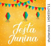 festa junina lettering with... | Shutterstock .eps vector #1404554711