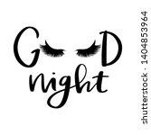 vector handwritten quote. good... | Shutterstock .eps vector #1404853964