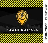 power outage  warning poster in ... | Shutterstock .eps vector #1404899804