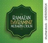 eid al fitr mubarak islamic... | Shutterstock .eps vector #1405050014