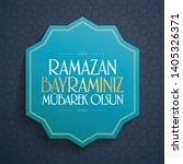 eid al fitr mubarak islamic... | Shutterstock .eps vector #1405326371