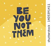 be you not them individuality... | Shutterstock .eps vector #1405391411