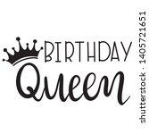 birthday queen decoration for t ...   Shutterstock .eps vector #1405721651