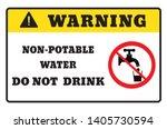 non potable water.warning sign... | Shutterstock .eps vector #1405730594