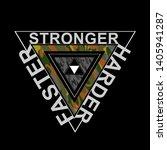 stronger harder faster... | Shutterstock .eps vector #1405941287