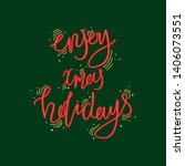 holiday lettering and xmas... | Shutterstock .eps vector #1406073551