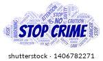 stop crime word cloud.... | Shutterstock .eps vector #1406782271