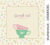 vector coffee or tea background ... | Shutterstock .eps vector #140684281