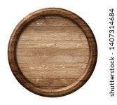 round wooden signpost or plate... | Shutterstock . vector #1407314684