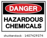 Danger Hazardous Chemicals...