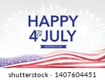 happy 4th of july indepence day ... | Shutterstock .eps vector #1407604451