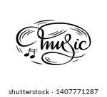 "black and white ""music""  hand...   Shutterstock .eps vector #1407771287"