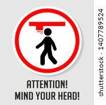 warning  mind your head ... | Shutterstock .eps vector #1407789524