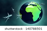 travel around the world by... | Shutterstock . vector #140788501