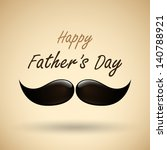 happy father's day mustache... | Shutterstock .eps vector #140788921