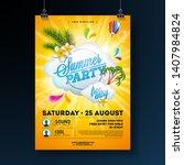 vector summer party flyer... | Shutterstock .eps vector #1407984824