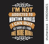 hunting quote and saying. i'm... | Shutterstock .eps vector #1408206821