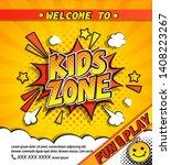 kids zone invitation banner in... | Shutterstock .eps vector #1408223267