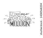 you are the one in a million ... | Shutterstock .eps vector #1408568204