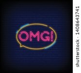 omg neon sign vector with a... | Shutterstock .eps vector #1408643741