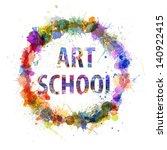 art school concept  watercolor... | Shutterstock . vector #140922415