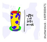coffee my spirit animal cow... | Shutterstock .eps vector #1409300471
