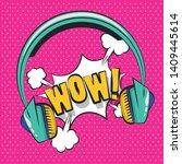 pop art vibrant retro... | Shutterstock .eps vector #1409445614