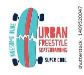 hand drawing skateboarder... | Shutterstock .eps vector #1409520047