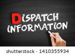 Small photo of Dispatch Information text on blackboard, concept background