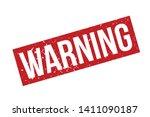 warning rubber stamp. red... | Shutterstock .eps vector #1411090187