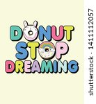 hand drawn cute donut with... | Shutterstock .eps vector #1411112057