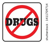 no drugs prohibition sign.drugs ... | Shutterstock .eps vector #1411709714