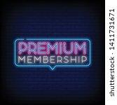 premium membership neon sign... | Shutterstock .eps vector #1411731671