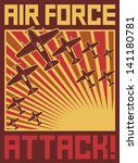 air force attack poster  old... | Shutterstock .eps vector #141180781