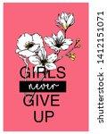 slogan with flower illustration.... | Shutterstock .eps vector #1412151071