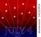july 4th independence day | Shutterstock . vector #141215914