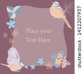 birds and blooms vector frame... | Shutterstock .eps vector #1412207957