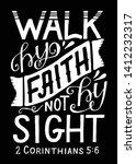 hand lettering walk by faith ... | Shutterstock .eps vector #1412232317
