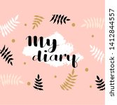 ''my diary'' lettering for... | Shutterstock .eps vector #1412844557