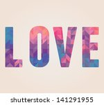 Vector Love Word Made Of...