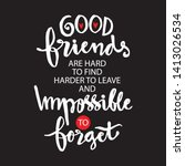 Good Friends Are Hard To Find...