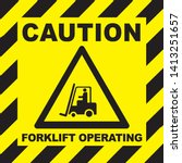 caution  forklift trucks... | Shutterstock .eps vector #1413251657
