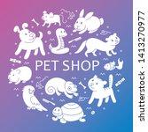 pet shop silhouette  types of... | Shutterstock . vector #1413270977