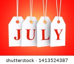 july text on white hanging... | Shutterstock . vector #1413524387