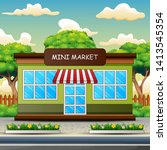 mini market building outdoors...   Shutterstock . vector #1413545354